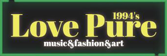 LovePure ~music & fashion & art~